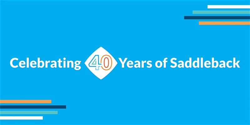 Saddleback Church 40th Anniversary